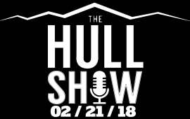 The Hull Show 02/21/18