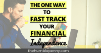 https://thehumblepenny.com/fast-track-your-financial-independence