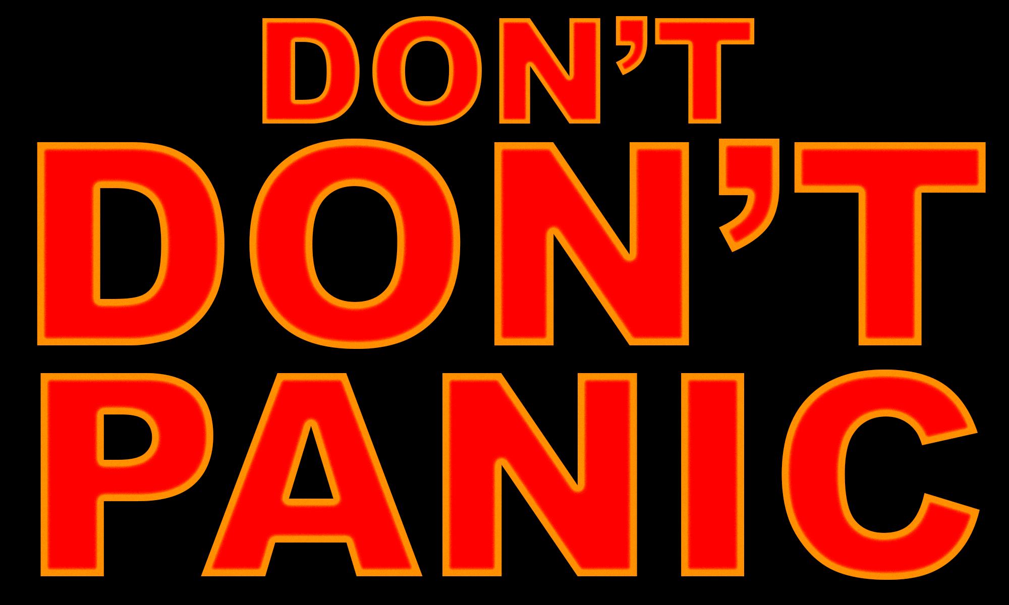 DON'T DON'T PANIC Image