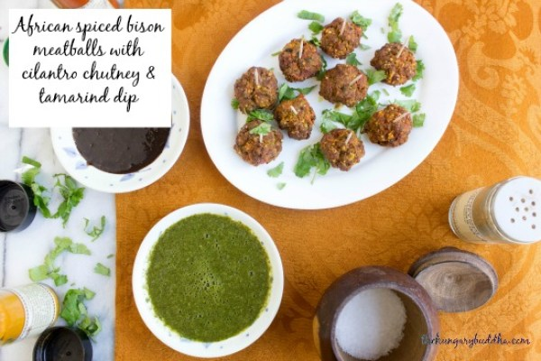 African spiced bison meatballs with cilantro chutney and tamarind dip