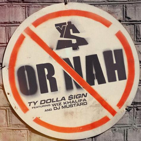 ty-dolla-sign-or-nah-feat-wiz_khalifa-and-dj_mustard