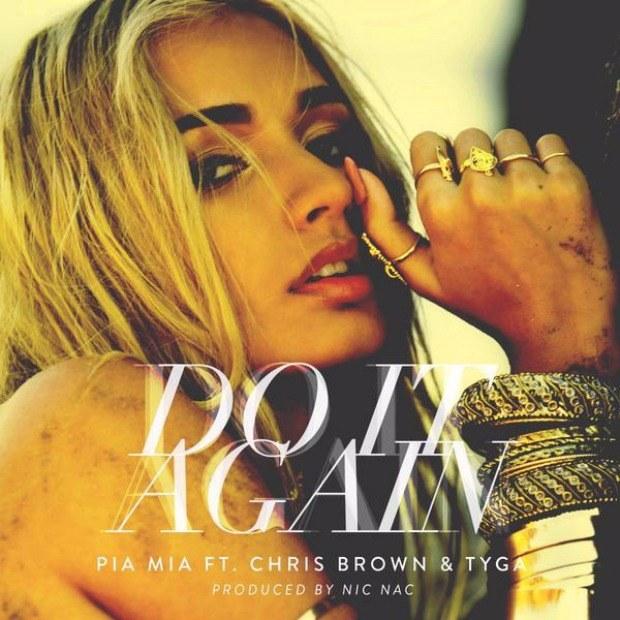 Pia_Mia-Do_It_Again-ft-Chris_Brown-Tyga