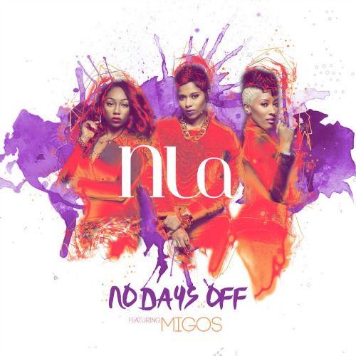 NLA-No-days-off-ft-Migos-single-cover-art