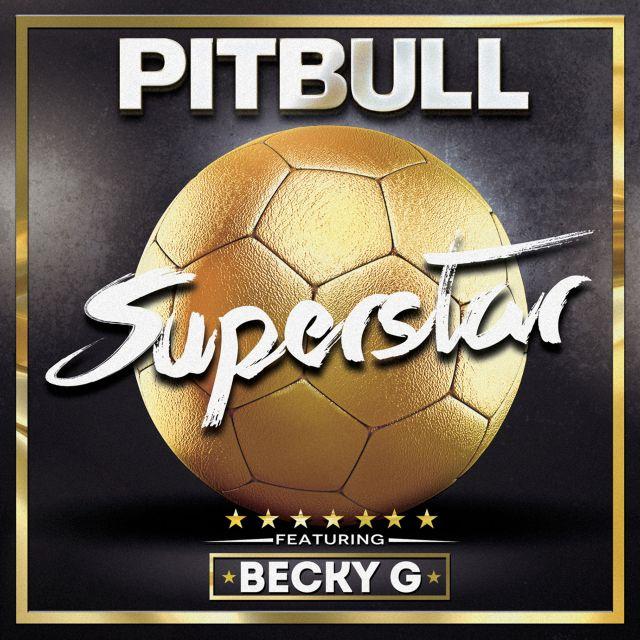 Pitbull-Superstar-Becky-G-single-cover-art