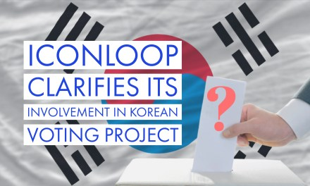 EXCLUSIVE: ICONLOOP Clarifies its Involvement in Korean Voting Project