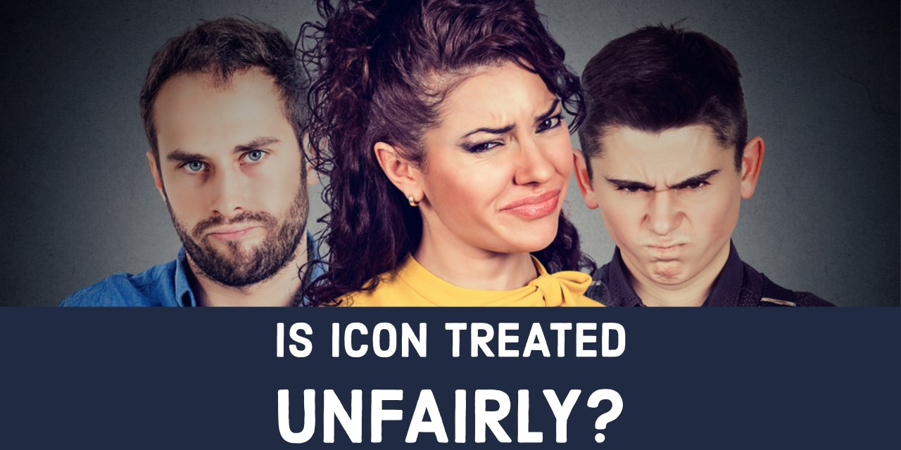 Is ICON Treated Unfairly?