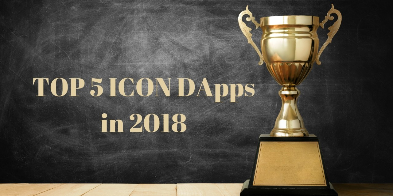 Top 5 ICON DApps in 2018