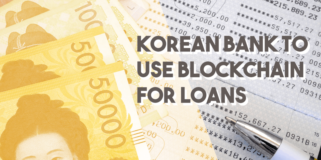 Korea's Oldest Bank 'Chain-Powering Loans