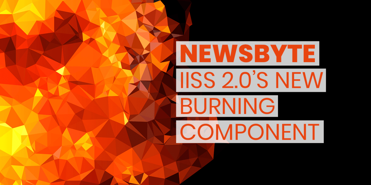 IISS 2.0 Introduces Fiery New Changes