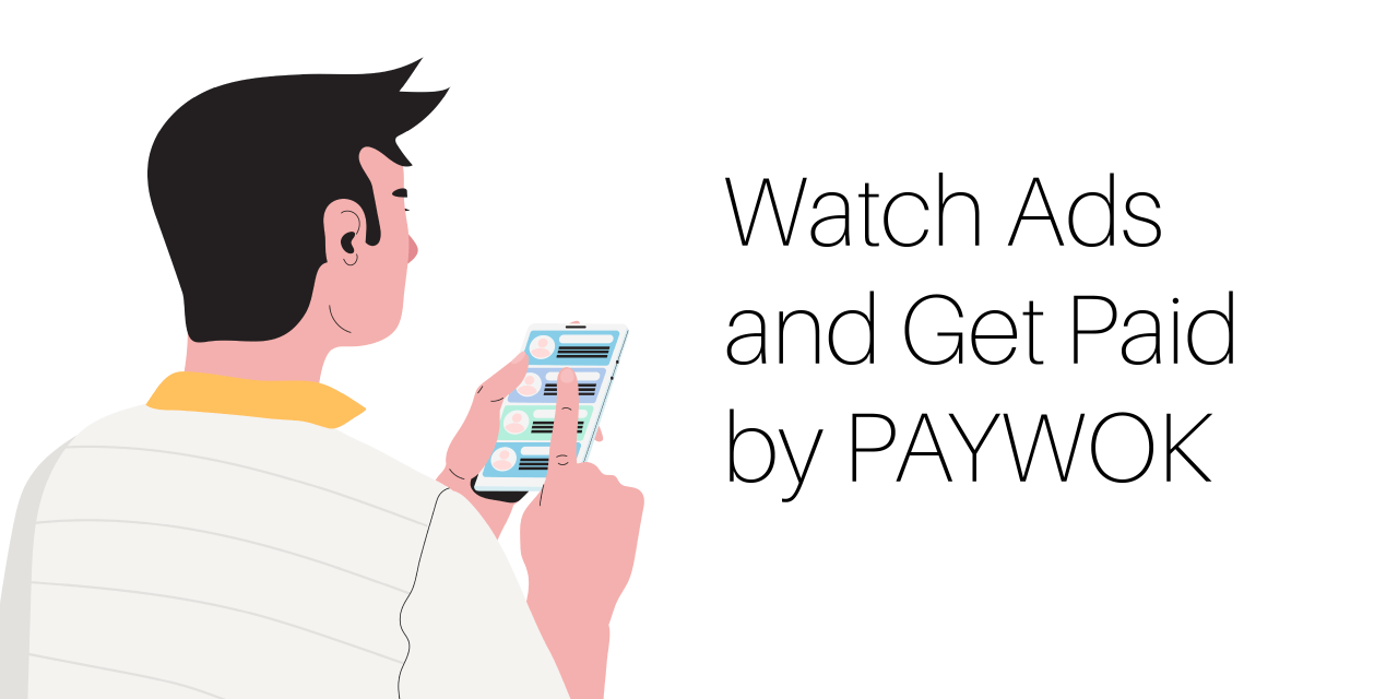 Get Paid for Looking at Ads with PAYWOK