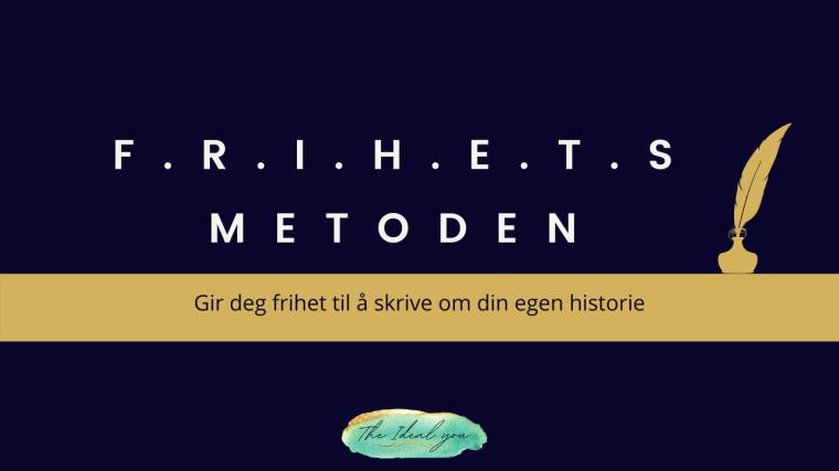 frihetsmetoden, the ideal you, Silje E vassøy. Coach