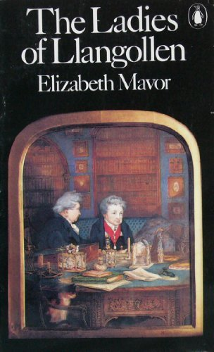 The Ladies of Llangollen: Elizabeth Mavor - The Idle Woman