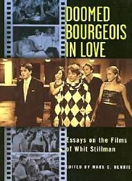 Doomed Bourgeois In Love, Whit Stillman