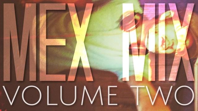 Mex Mix Vol 2
