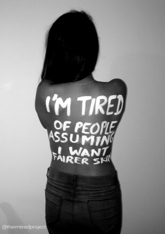 """""""I'm tired of people assuming I want fairer skin."""""""