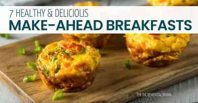 7 healthy & delicious breakfast meal prep recipes