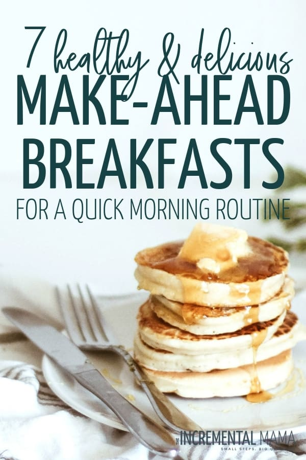 These 7 make-ahead breakfast recipes are not only quick and easy, but healthy too! Meal prep these easy recipes (that kids love) and make your mornings easy. #healthymakeaheadbreakfastrecipes #mealprepbreakfast #quickandeasybreakfastrecipes