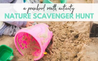 Nature Scavenger Hunt: A Simple and Fun Preschool Math Activity
