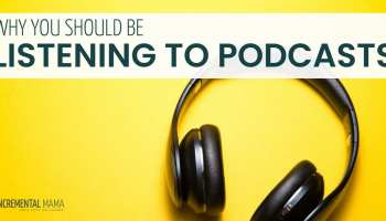 7 Amazing Podcasts For Moms Who Miss Learning