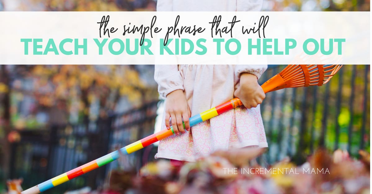 The Simple Phrase that Will Teach Kids to Help Others