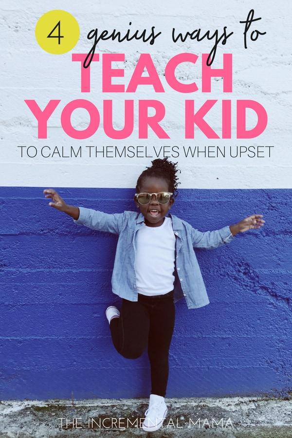 4 ways to calm an upset child #parenting