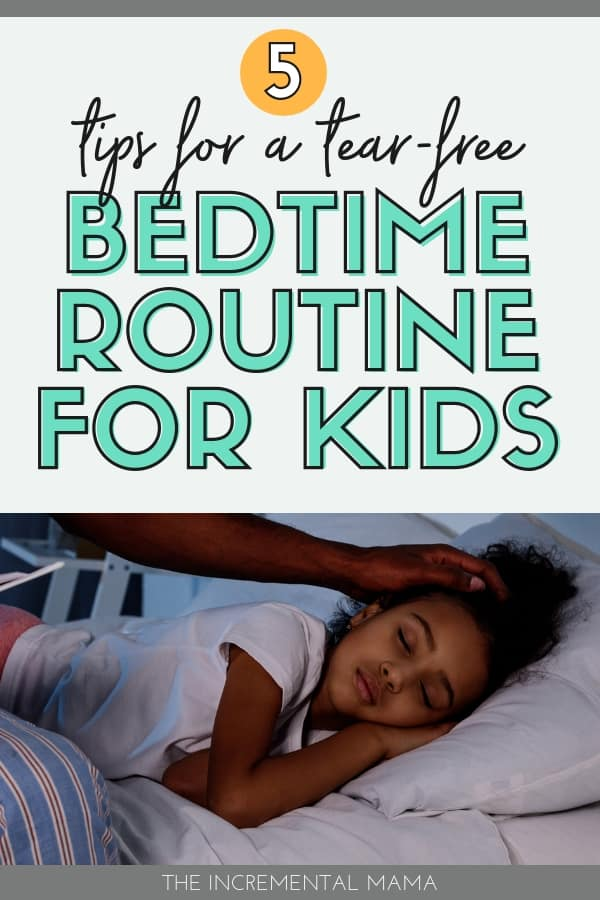 5 Simple Tips for a Quick & Tear-Free Bedtime Routine For Kids #parenting #kidroutines #bedtime