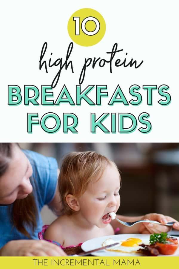 10 High Protein Breakfasts for Kids #breakfast #healthykids