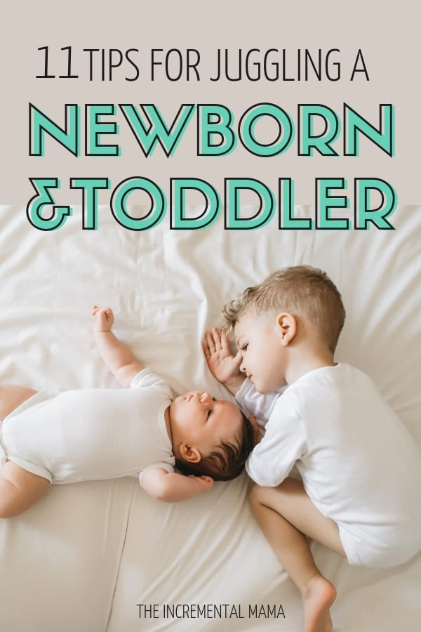 Preparing for a newborn is both exciting and terrifying when you have a toddler. These 11 tips will help you juggle life with a newborn and toddler. #newbornandtoddlertips #parenting #newborntips