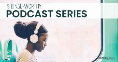 Binge-worthy podcast series