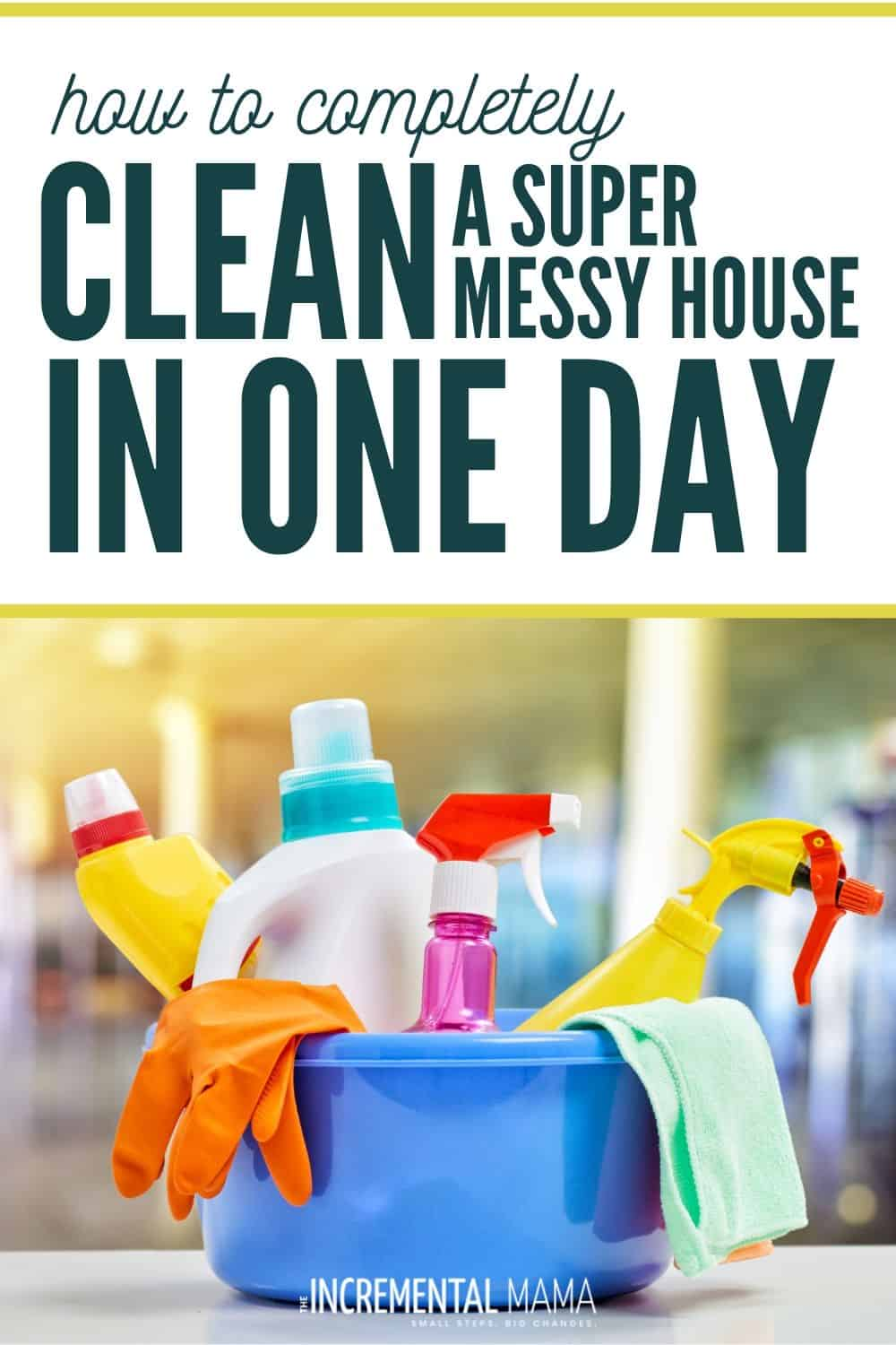 what to do when your house is a disgusting mess