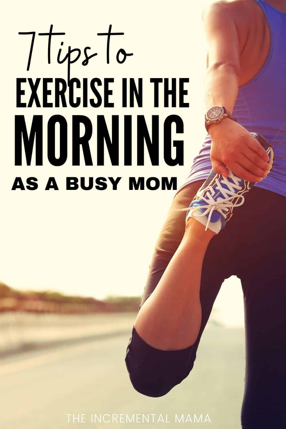 how to exercise in morning