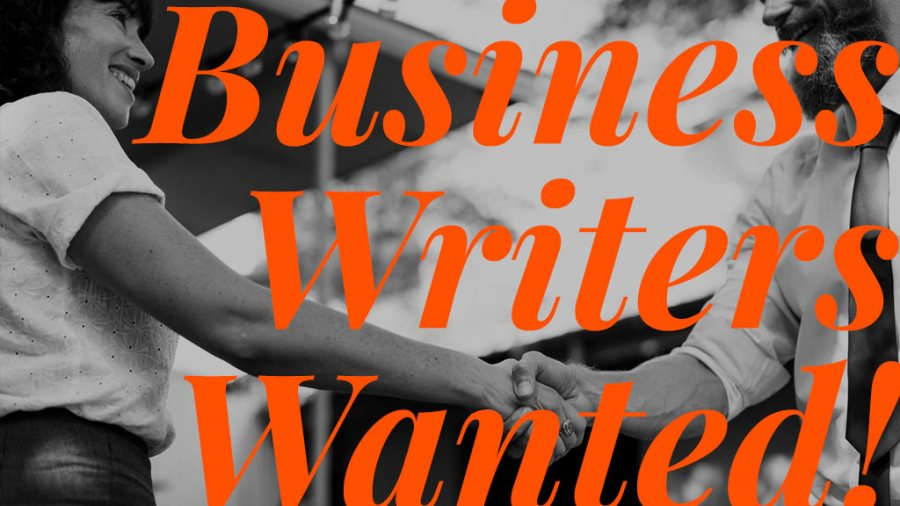Business Writers Wanted