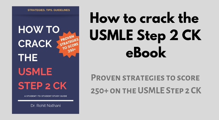 How to Crack the USMLE Step 2 CK - Proven strategies to