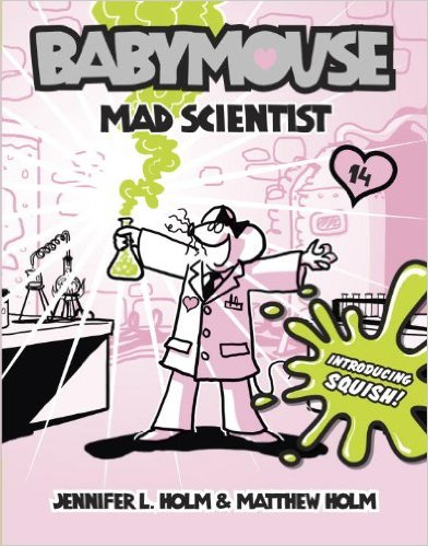 Punkee Says: Babymouse – Mad Scientist!