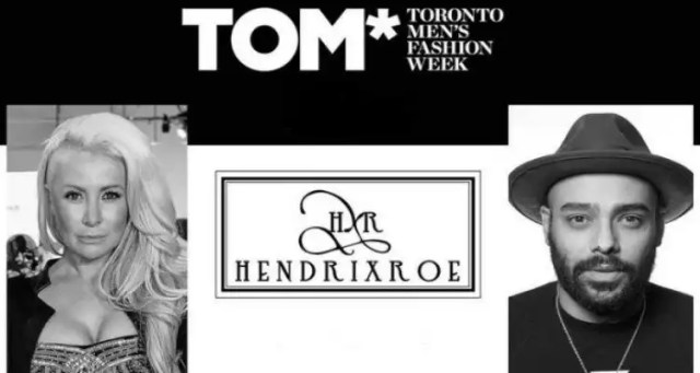 HENDRIXROE to Debut New Men's Line at TOM* Toronto Men's Fashion Week