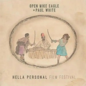 Hella Personal Film Festival: Open Mike Eagle & Paul White