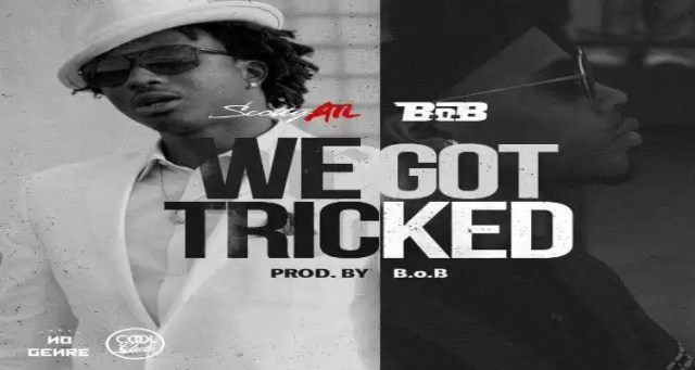 B.o.B & Scotty ATL - We Got Tricked