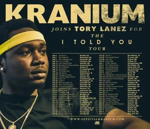Kranium-Tory-Lanez-I-Told-You-Tour-it-needs-to-be-ced