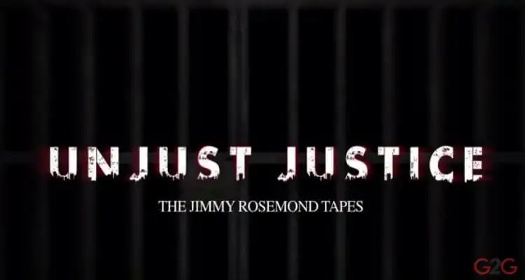 Unjust Justice: The Jimmy Rosemond Tapes