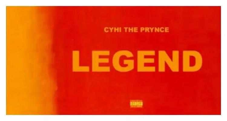 Cyhi The Prynce 'Legend'