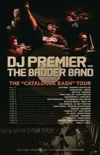 "DJ Premier & His Live Band ""The Badder Band"""