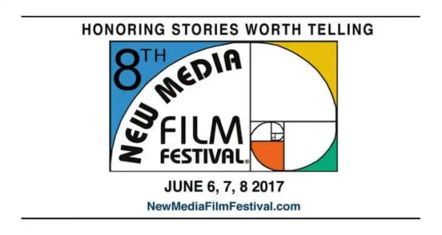 The 8th Annual New Media Film Festival: June 6-8, 2017