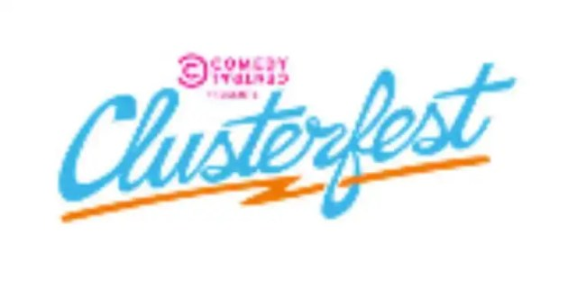 Comedy Central Presents Clusterfest Returns June 1 to June 3, 2018