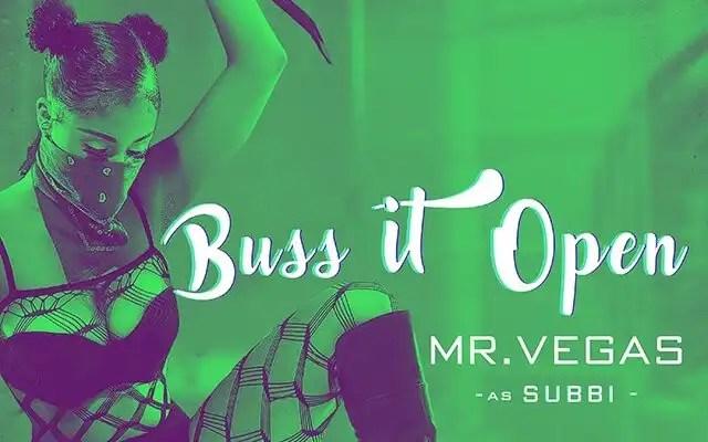 Mr. Vegas - Buss It Open