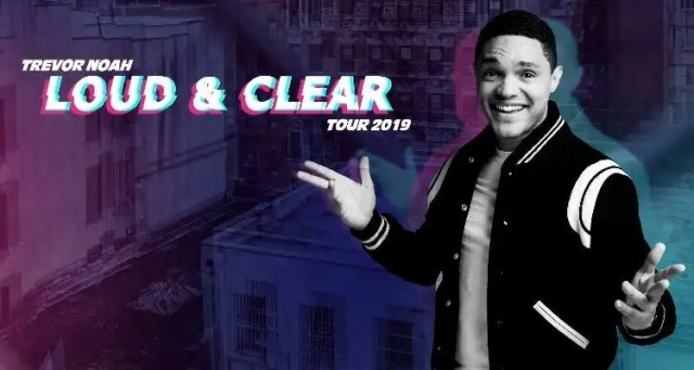 Trevor Noah Announces Loud & Clear Tour 2019