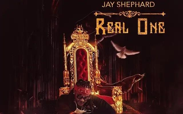 Jay Shephard - Real One