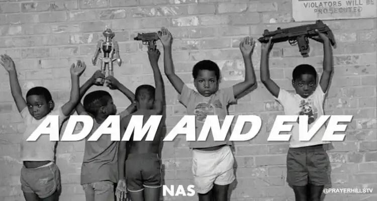 Nas - Adam and Eve