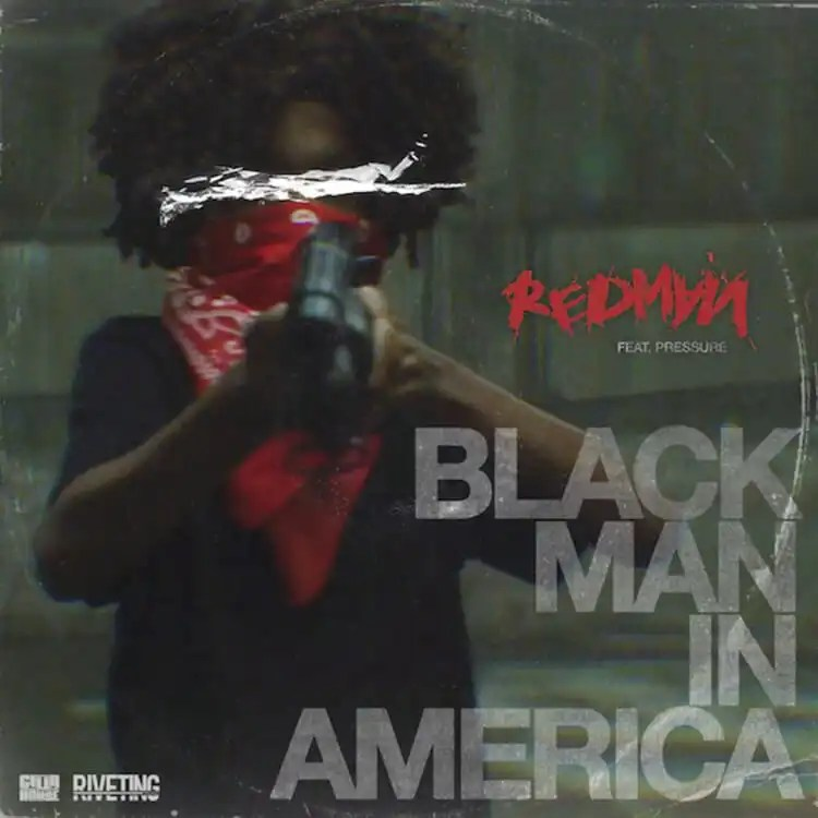 Redman – Black Man In America ft. Pressure