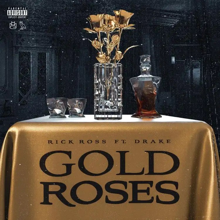 Rick Ross – Gold Roses ft. Drake