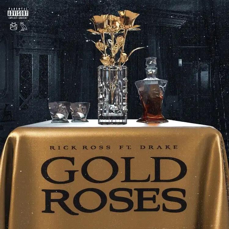 Rick Ross – Gold Roses ft. Drake
